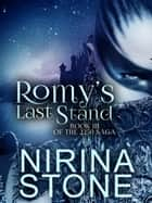 Romy's Last Stand [Book III of the 2250 Saga] ebook by Nirina Stone