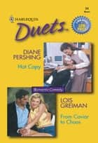 Hot Copy & From Caviar to Chaos ebook by Diane Pershing, Lois Greiman