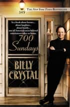 700 Sundays ebook by Billy Crystal