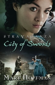 Stravaganza: City of Swords ebook by Mary Hoffman