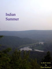 Indian Summer ebook by Fred Bubbers