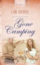 Gone Camping ebook by Gail Sattler