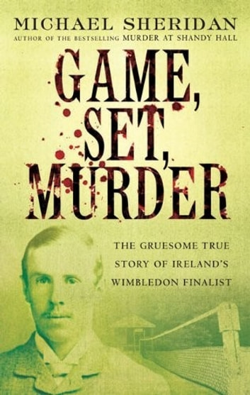 Game, Set, Murder ebook by Michael Sheridan