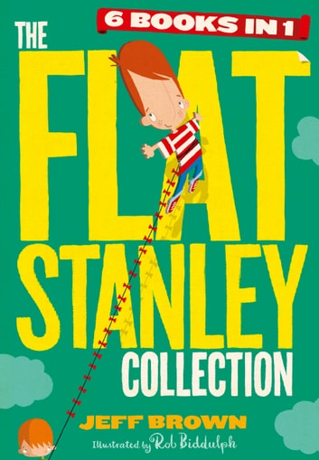 The Flat Stanley Collection eBook by Jeff Brown