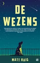 De wezens ebook by Matt Haig, Monique ter Berg