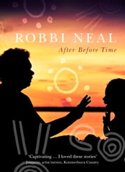 After Before Time ebook by Robbi Neal