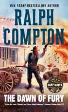 The Dawn of Fury eBook by Ralph Compton