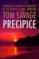 Precipice ebook by Tom Savage