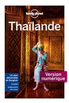 Thaïlande 13ed ebook by LONELY PLANET FR