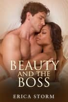 Beauty and The Boss ebook by