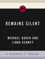 Remains Silent ebook by Michael Baden,Linda Kenney