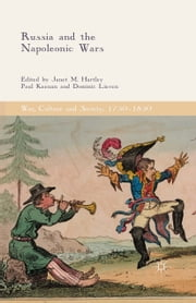 Russia and the Napoleonic Wars ebook by Janet M. Hartley,Paul Keenan,Dominic Lieven