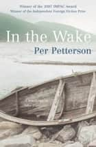In The Wake ebook by