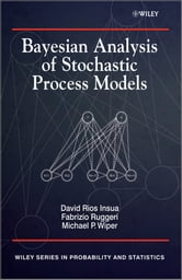 Bayesian Analysis of Stochastic Process Models ebook by David Insua ,Mike Wiper,Fabrizio Ruggeri