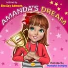 Amanda's Dream - Amanda ebook by Shelley Admont, KidKiddos Books