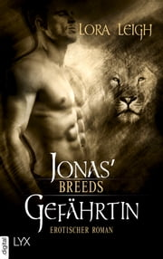 Breeds - Jonas' Gefährtin ebook by Lora Leigh, Silvia Gleißner