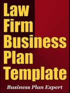 Law Firm Business Plan Template ebook by Business Plan Expert