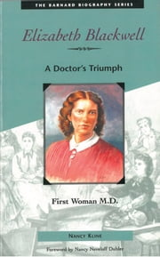 Elizabeth Blackwell - First Woman M.D. ebook by Kline, Nancy