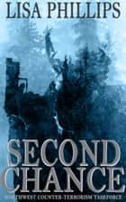 Second Chance ebook by Lisa Phillips