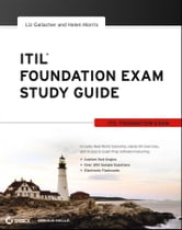 ITIL Foundation Exam Study Guide ebook by Liz Gallacher,Helen Morris