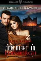 One Night in Edinburgh ebook by Charlotte Howard