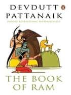 The Book of Ram ebook by Devdutt Pattanaik