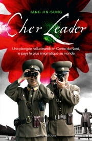 Cher Leader ebook by Jang Jin-Sung