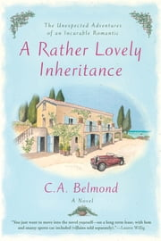 A Rather Lovely Inheritance ebook by C.A. Belmond