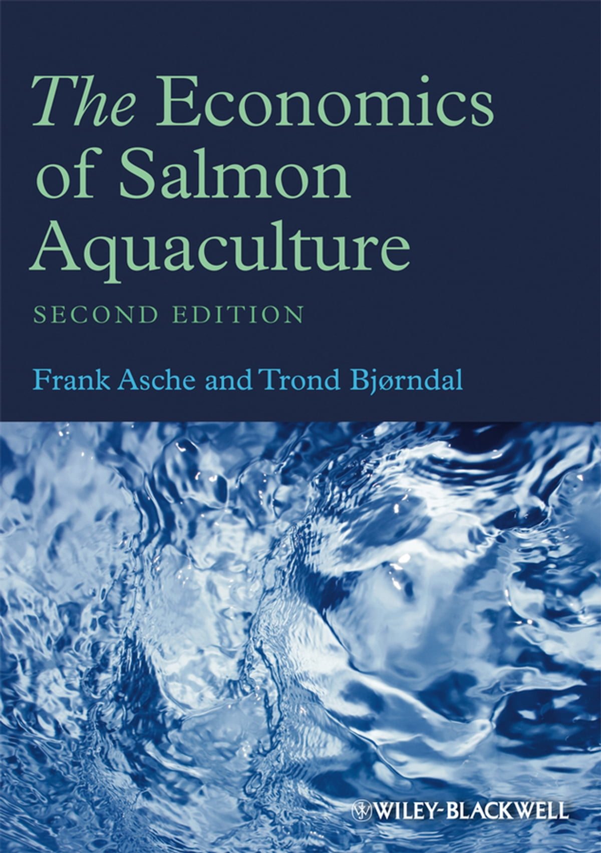 The economics of salmon aquaculture ebook by frank asche the economics of salmon aquaculture ebook by frank asche 9781119993377 rakuten kobo fandeluxe Image collections