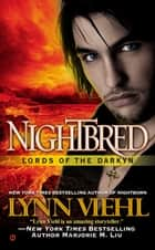 Nightbred ebook by Lynn Viehl