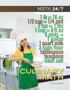 Culinary Math ebook by Helen Thompson