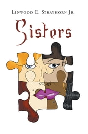 Sisters ebook by Linwood E. Strayhorn Jr.