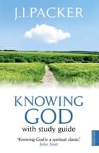 Knowing God ebook by J.I. Packer