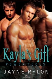 Kayla's Gift ebook by Jayne Rylon