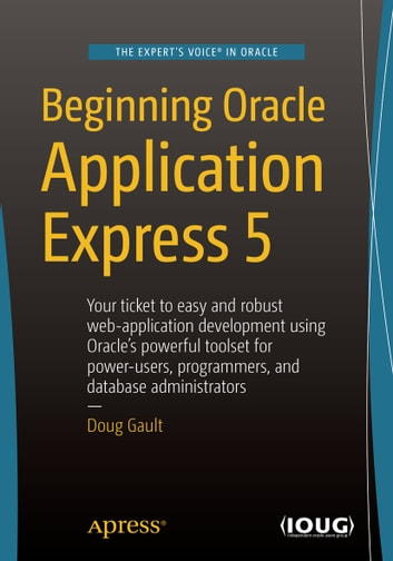 Beginning Oracle Application Express 5 ebook by Doug Gault