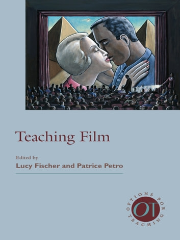 Teaching Film ebook by Mark Lynn Anderson,Dudley Andrew,Michael Aronson