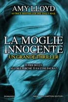 La moglie innocente eBook by Amy Lloyd