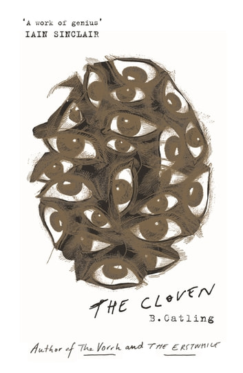 The Cloven - Book Three in the Vorrh Trilogy ebook by Brian Catling