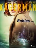 Rabies ... eBook by Elisabet Kågerman