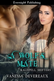 A Wolf's Mate ebook by Vanessa Devereaux