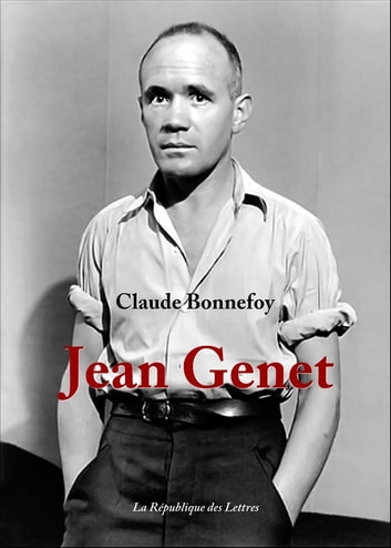 Jean Genet ebook by Claude Bonnefoy