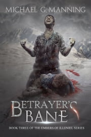 Betrayer's Bane ebook by Michael G. Manning
