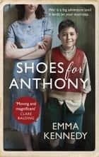 Shoes for Anthony ebook by Emma Kennedy
