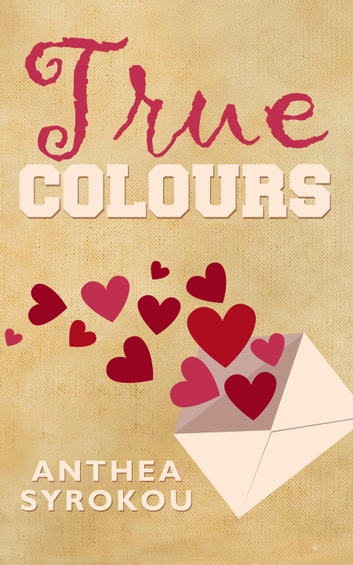True Colours ebook by Anthea Syrokou
