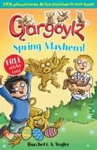 Gargoylz: Spring Mayhem ebook by Jan Burchett, Sara Vogler
