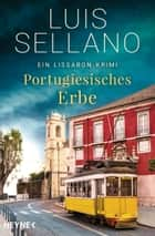 Portugiesisches Erbe ebook by Luis Sellano