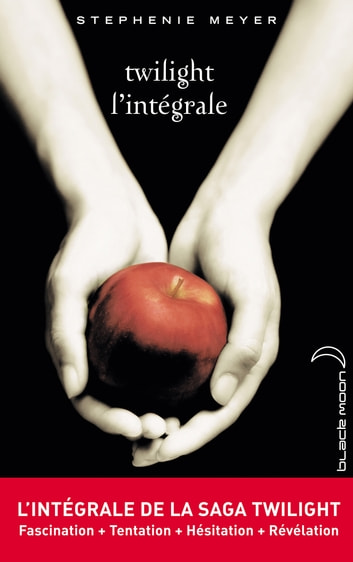 L'intégrale de la saga Twilight ebook by Stephenie Meyer