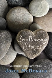 Swallowing Stones ebook by Joyce McDonald