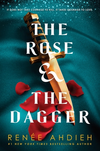 The Rose and the Dagger - The Wrath and the Dawn Book 2 ebook by Renée Ahdieh