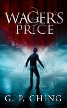 Wager's Price ebook by G. P. Ching